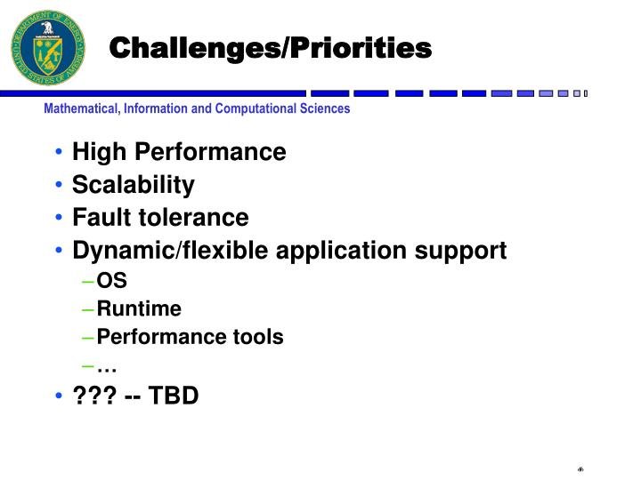 Challenges/Priorities