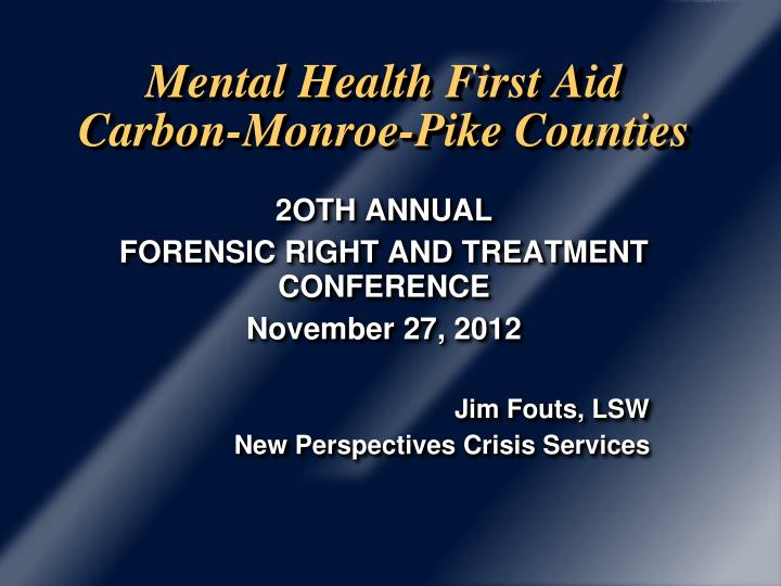 mental health first aid carbon monroe pike counties n.