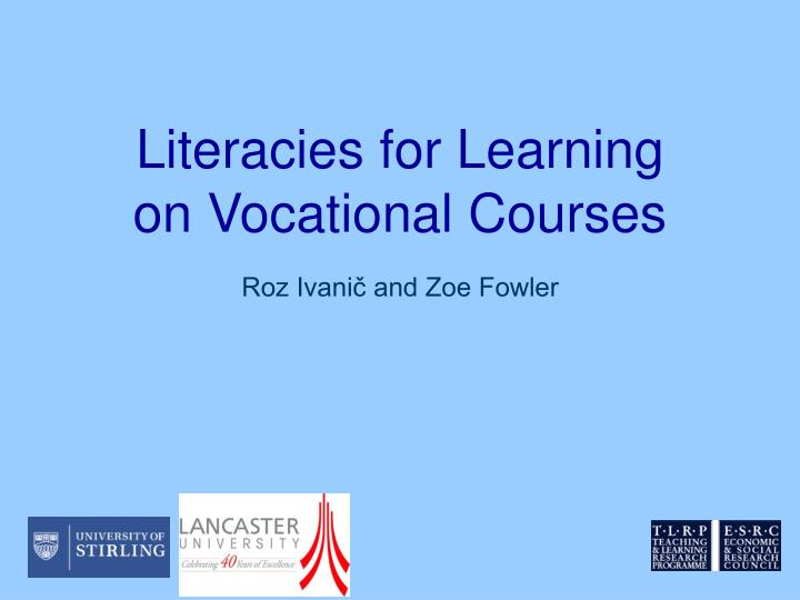 literacies for learning on vocational courses n.