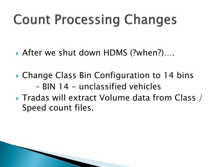 Count Processing Changes
