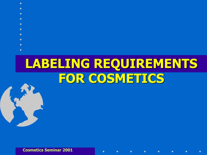 labeling requirements for cosmetics n.