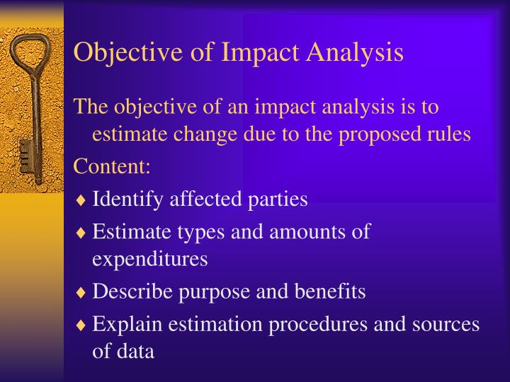 Objective of impact analysis