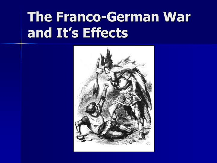 the franco german war and it s effects n.
