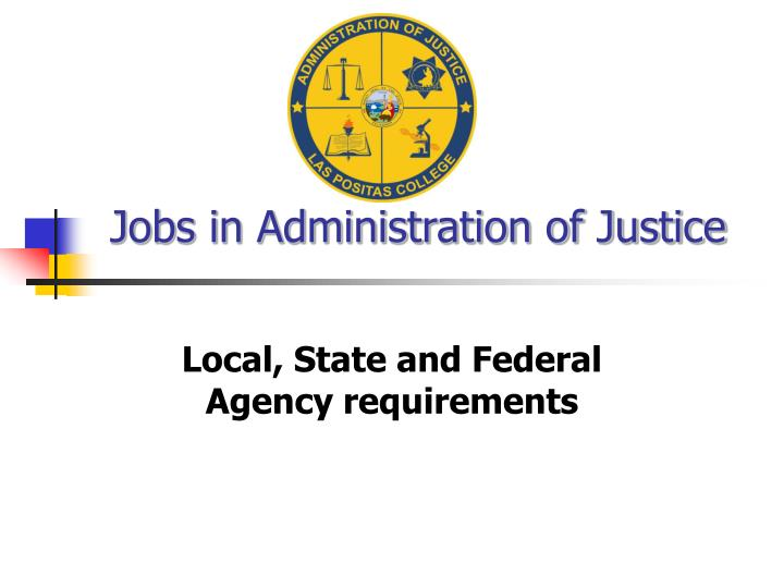 jobs in administration of justice n.