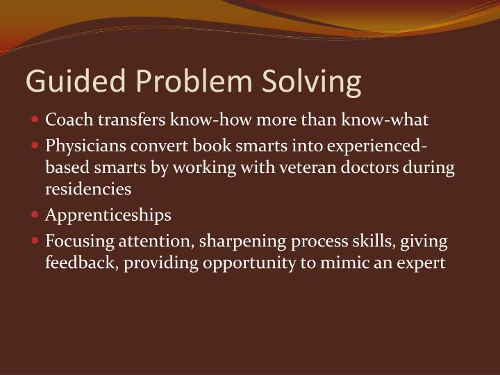 Guided Problem Solving