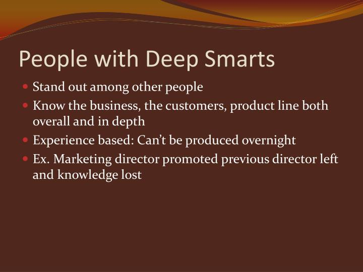 People with Deep Smarts