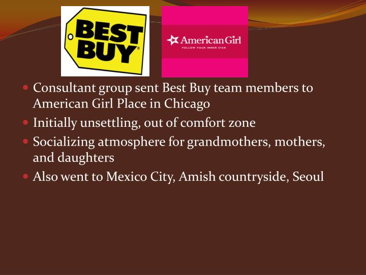 Consultant group sent Best Buy team members to American Girl Place in Chicago