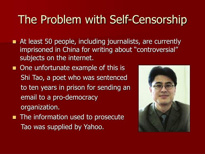 The Problem with Self-Censorship