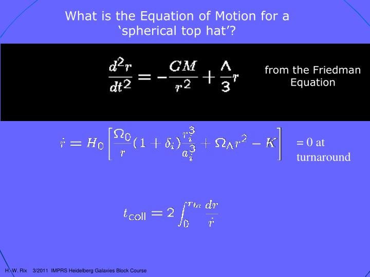 What is the Equation of Motion for a 'spherical top hat'?