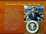 kennedy targets the moon
