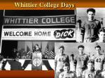 whittier college days