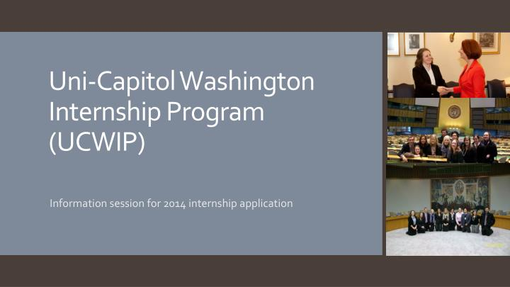 uni capitol washington internship program ucwip n.