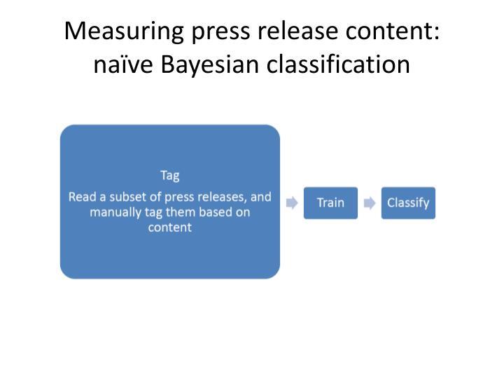 Measuring press release content: naïve Bayesian classification