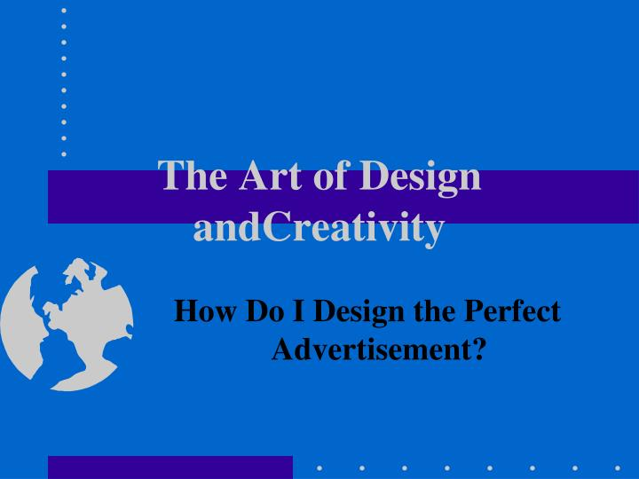 the art of design andcreativity n.