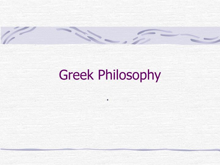 greek philosophy n.