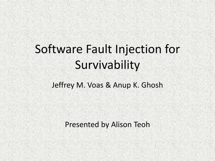software fault injection for survivability n.
