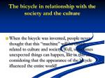the bicycle in relationship with the society and the culture