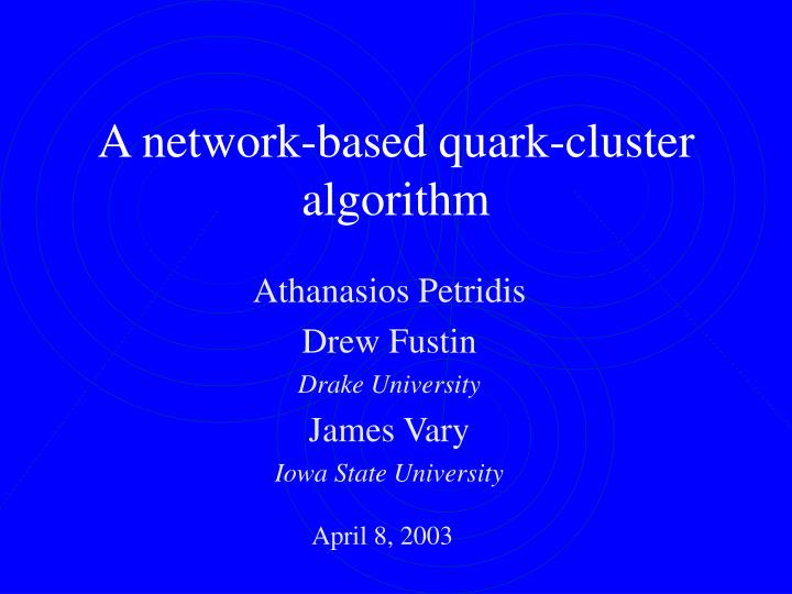 a network based quark cluster algorithm
