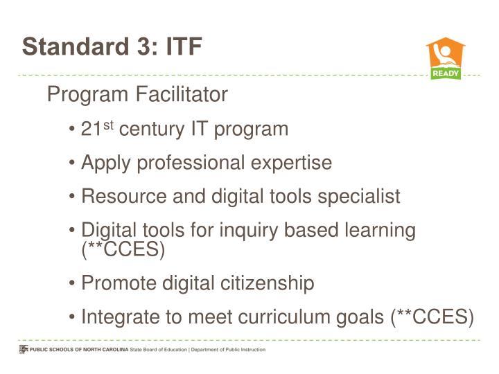 Standard 3: ITF