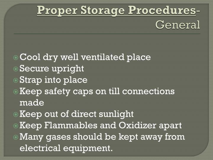 Proper Storage Procedures