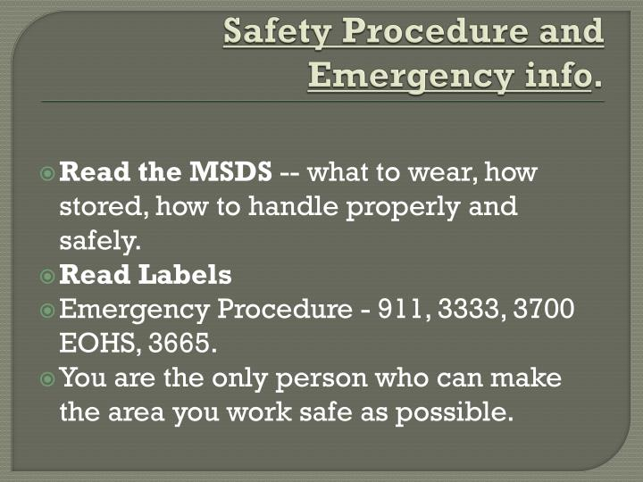 Safety Procedure and Emergency info