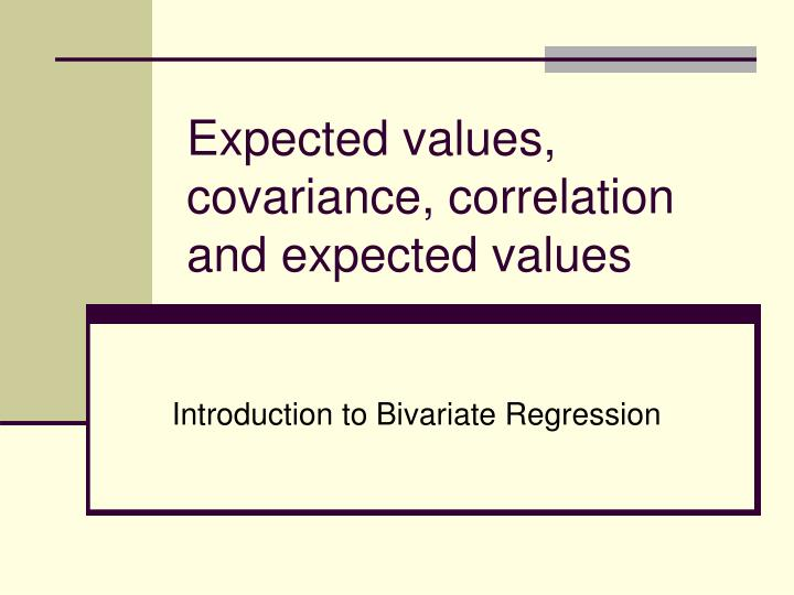 expected values covariance correlation and expected values n.