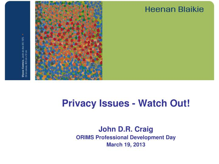 privacy issues watch out n.