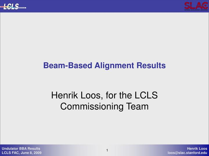 Beam based alignment results