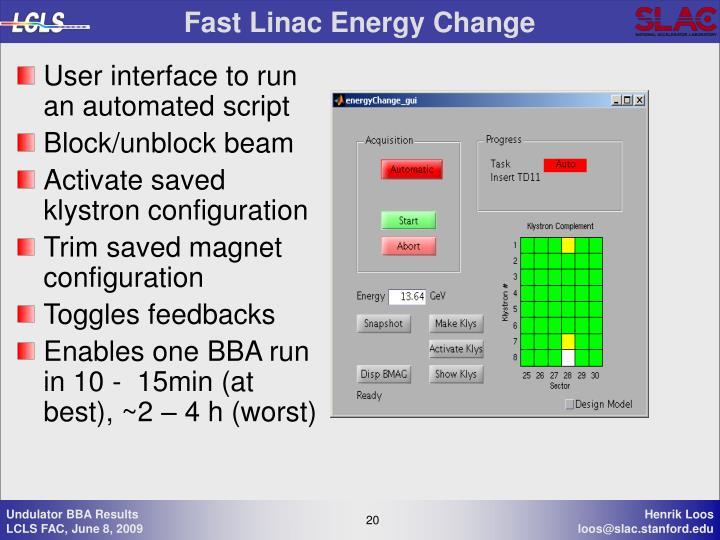Fast Linac Energy Change