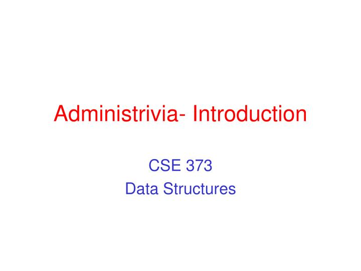 administrivia introduction n.
