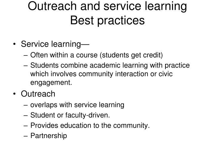 Outreach and service learning best practices