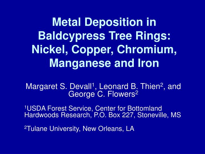 metal deposition in baldcypress tree rings nickel copper chromium manganese and iron n.