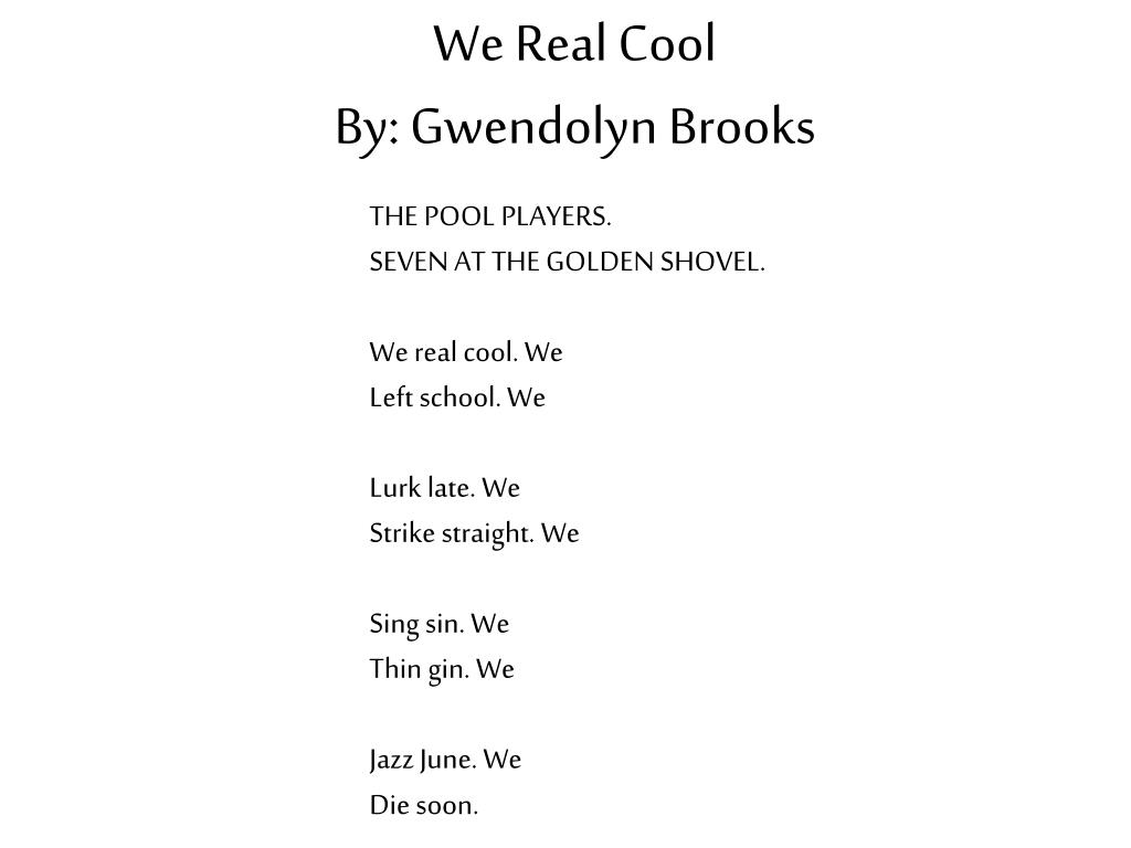 ppt we real cool by gwendolyn brooks powerpoint presentation id