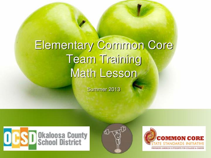 elementary common core team training math lesson summer 2013 n.