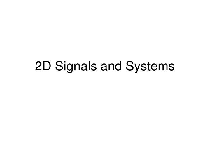 2d signals and systems n.