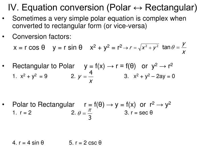 IV. Equation conversion (Polar ↔ Rectangular)