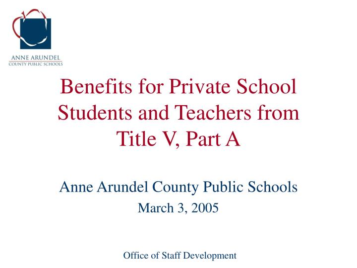 benefits for private school students and teachers from title v part a n.