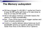 the memory subsystem
