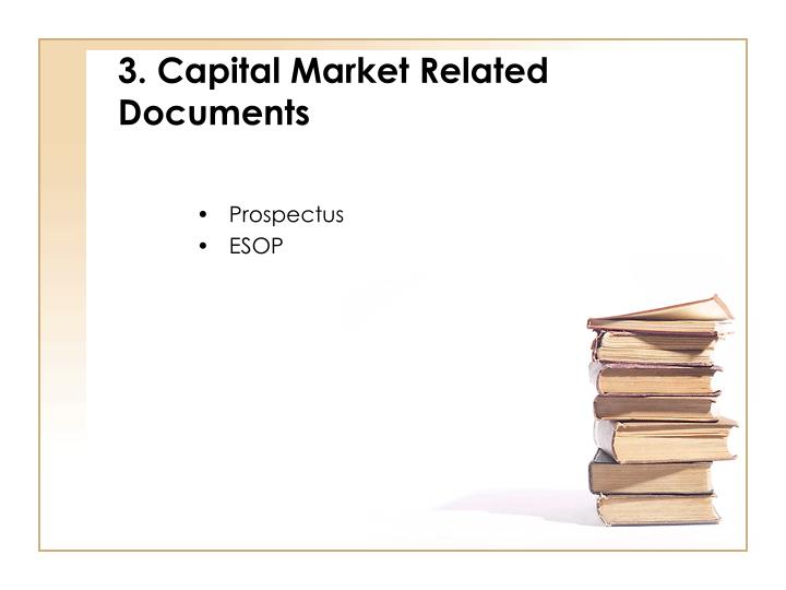 3. Capital Market Related Documents