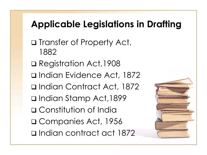 Applicable Legislations in Drafting