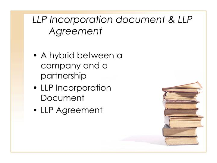 LLP Incorporation document & LLP Agreement
