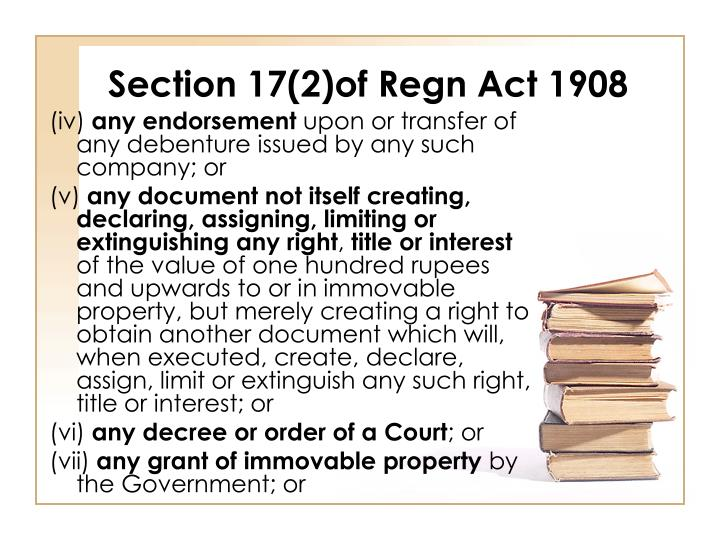 Section 17(2)of Regn Act 1908