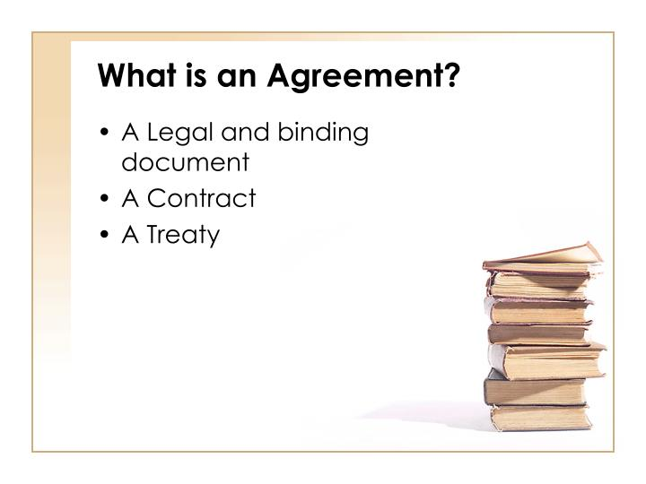 What is an Agreement?