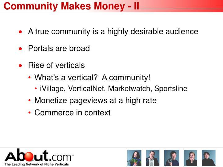 Community Makes Money - II