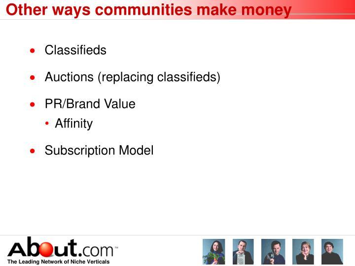 Other ways communities make money