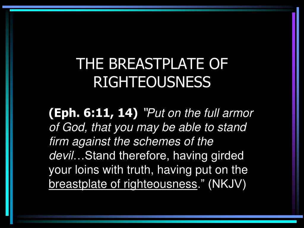 Ppt The Breastplate Of Righteousness Powerpoint Presentation