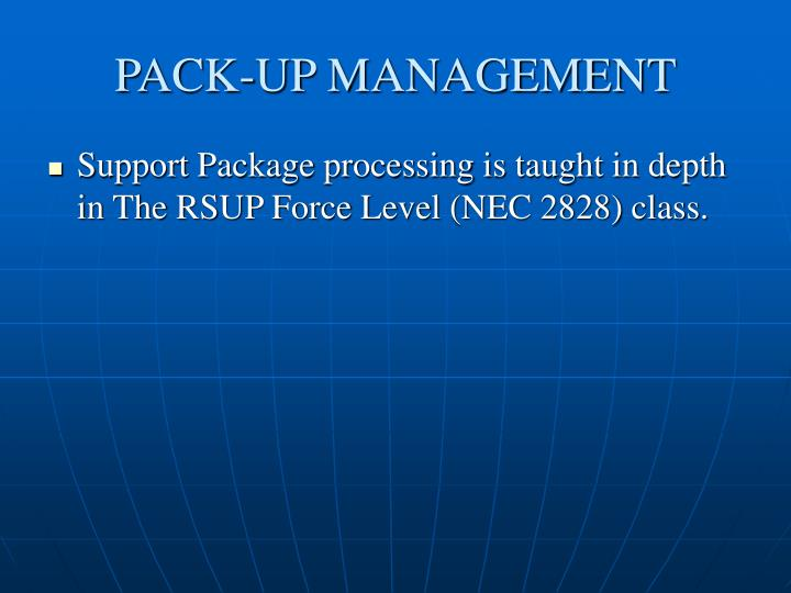 PACK-UP MANAGEMENT