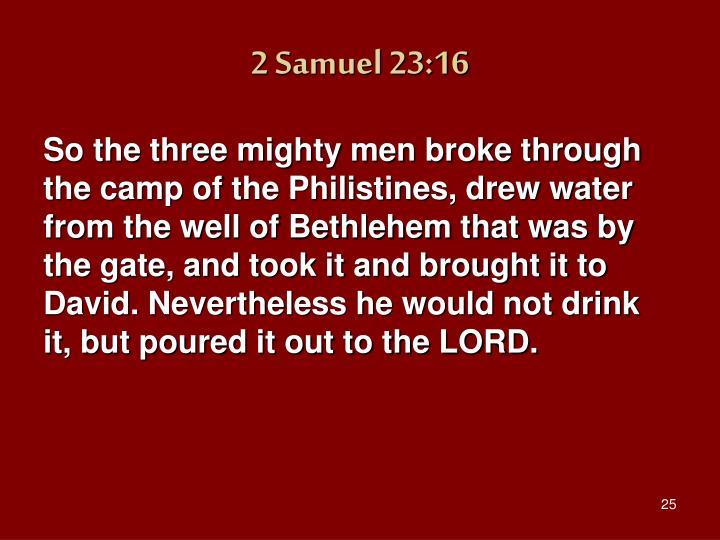 2 Samuel 23:16