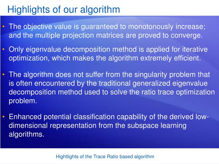 Highlights of our algorithm