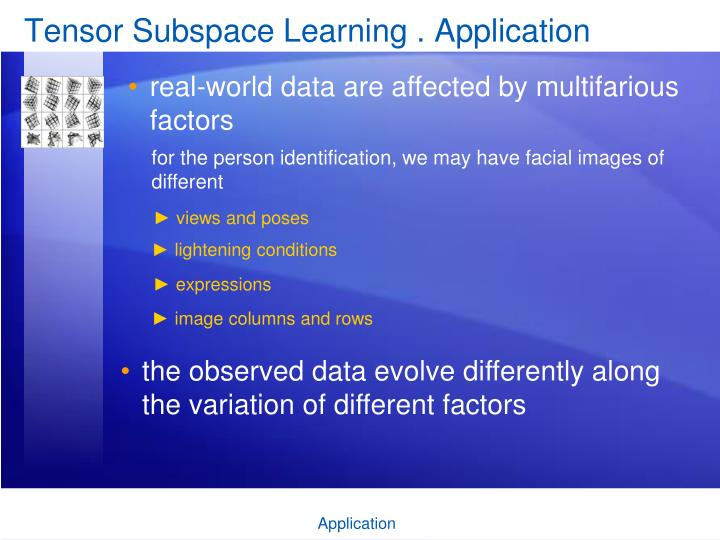 Tensor subspace learning application